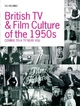 British TV and  Film Culture of the 1950s - Susan Holmes
