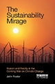 Sustainability Mirage - John Foster