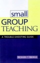Small Group Teaching - Canada) Ontario Institute for Studies in Education Richard G. (Graduate Course in Faculty Development Tiberius