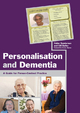 Personalisation and Dementia - Gill Bailey;  Helen Sanderson
