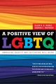 Positive View of LGBTQ - Ellen D. B. Riggle;  Sharon S. Rostosky