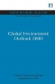 Global Environment Outlook 2000 - United Nations Environment (Unep) Programme