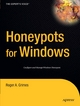Honeypots for Windows - Roger A. Grimes
