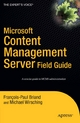 Microsoft Content Management Server Field Guide - Michael Wirsching;  Francois-Paul Briand