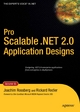 Pro Scalable .NET 2.0 Application Designs - Joachim Rossberg;  Rickard Redler