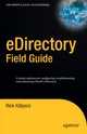 eDirectory Field Guide - Rick Killpack