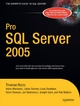 Pro SQL Server 2005 - Robin Dewson;  Adam Machanic;  Jan D. Narkiewicz;  Thomas Rizzo;  Joseph Sack;  Robert Walters;  Julian Sk