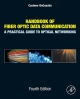 Handbook of Fiber Optic Data Communication - Casimer DeCusatis