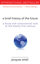 Brief History of the Future - Jacques Attali