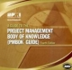 Guide to Project Management Body of Knowledge (PMBOK Guide) - Project Management Institute