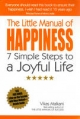 Little Manual of Happiness - Vikas Malkani