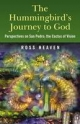 Hummingbird's Journey to God - Ross Heaven