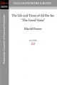 The Life and Times of Ali Ibn ISA: The Good Vizier