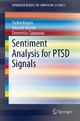 Sentiment Analysis for PTSD Signals - Vadim Kagan;  Edward Rossini;  Demetrios Sapounas