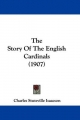 Story of the English Cardinals (1907) - Charles Stuteville Isaacson