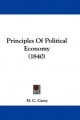 Principles Of Political Economy (1840) - H. C. Carey
