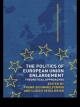 Politics of European Union Enlargement - Frank Schimmelfennig; Ulrich Sedelmeier