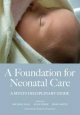 Foundation for Neonatal Care - Hall Michael; Alan Noble; Smith Susan