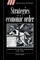 Strategies of Economic Order - Keith Tribe