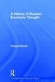 History of Russian Economic Thought - Vincent Barnett