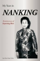 My Years in Nanking - Inyeening Shen; Jane Shen Schopf