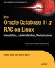 Pro Oracle Database 11g RAC on Linux - Julian Dyke;  Steve Shaw;  Martin Bach