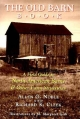 Old Barn Book - Allen G. Noble; Richard K. Cleek