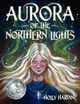 Aurora of the Northern Lights