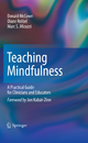 Complete Guide to Mindfulness-based Therapies - Donald McCown; Diane C. Reibel; Marc S. Micozzi