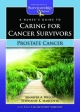 Nurse's Guide to Caring for Cancer Survivors - Jennifer A. Welch; Stephanie K. Marcotte; Lisa Kennedy-Sheldon