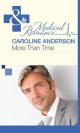 More Than Time (Mills & Boon Medical) (The Audley - Book 2) - Caroline Anderson