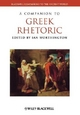 Companion to Greek Rhetoric - Ian Worthington