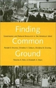 Finding Common Ground - Ronald D. Brunner;  Christine H. Colburn;  Christina M. Cromley;  Roberta A. Klein