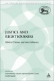 Justice and Righteousness - Henning Graf Reventlow; Yair Hoffman  Rabbi; Henning Graf Reventlow