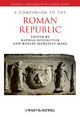 Companion to the Roman Republic - Nathan Rosenstein; Robert Morstein-Marx