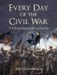 Every Day of the Civil War - Bud Hannings