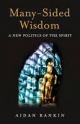 Many-Sided Wisdom - Aidan Rankin