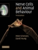 Nerve Cells and Animal Behaviour - Peter J. Simmons; David Young