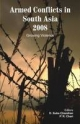 Armed Conflicts in South Asia - D. Suba Chandran; P. R. Chari