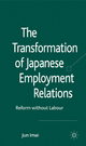Transformation of Japanese Employment Relations - Jun Imai