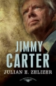 Jimmy Carter - Julian E. Zelizer