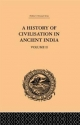 History of Civilisation in Ancient India - Romesh Chunder Dutt