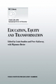 Education, Equity and Transformation - Crain Soudien; Peter Kallaway