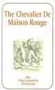 The Chevalier de Maison Rouge