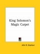 King Solomon's Magic Carpet - John Seymour