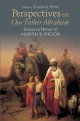 Perspectives on Our Father Abraham - Steven A. Hunt