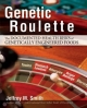 Genetic Roulette - Jeffrey M. Smith