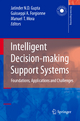 Intelligent Decision-making Support Systems - Jatinder N. D. Gupta; Guisseppi A. Forgionne; Manuel Mora T.