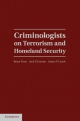 Criminologists on Terrorism and Homeland Security - Brian Forst; Jack R. Greene; James P. Lynch