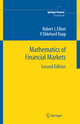 Mathematics of Financial Markets - Robert J. Elliott; P.Ekkehard Kopp